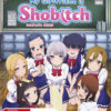 My Girlfriend is Shobitch Complete Series (Blu-Ray)