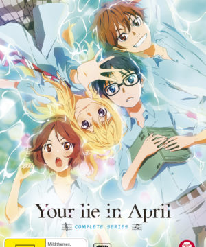 Your Lie in April Complete Series